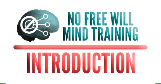 no-free-will-mind-training-intro