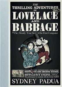 Cover of The Thrilling Adventures of Lovelace and Babbage by Sydney Padua