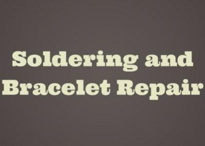 Soldering And Bracelet Repair