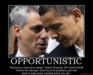 never let a crisis go to waste, rahm and barack