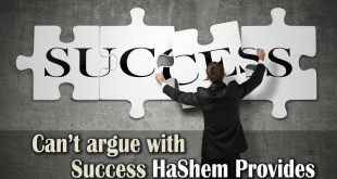 Can't argue with success | Hashem provides