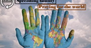 Spreading bounty | Praying for the world