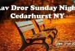 Sunday Night | Cedarhurst NY | Jan 31st 2016