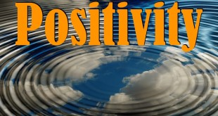 Positive Thinking | Knowing Your Powers