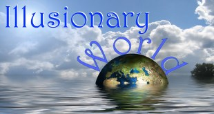 Illusionary World | Seeing Past The Lies