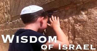 Wisdom of Israel | Love Binds All