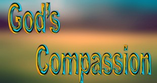 God's Compassion | Doing It Our Way