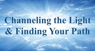 Channeling the Light & Finding your Path (NY)