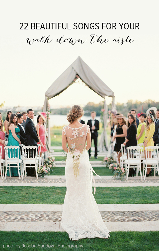 22 Beautiful Songs For Your Walk Down The Aisle