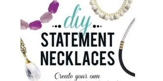 DIY: Statement Necklaces