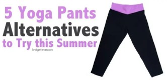 yoga pants alternatives