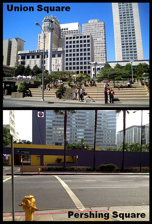 SF Union Square Compared to LA Pershing Square