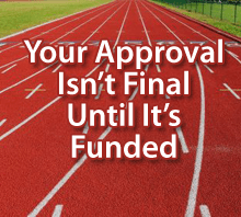 Approval not final until funded