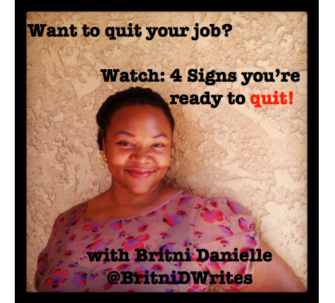 4 Signs You're Ready to Quit Your Job