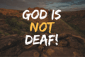 God Is notDeaf (1)