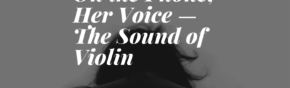 On the Phone, Her Voice --- The Sound of Violin (1)