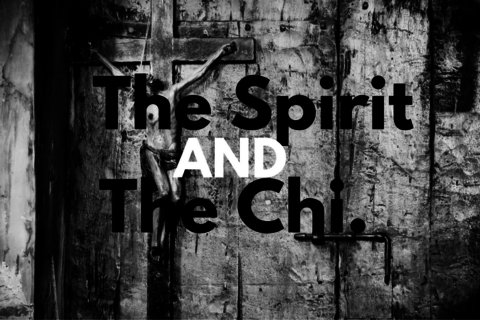 The Spirit and The Chi (1)