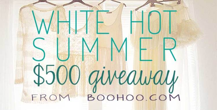 White Hot Summer: $500 Giveaway with Boohoo!