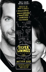 """The Silver Linings Playbook"" by Matthew Quick"