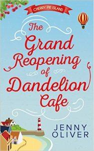 The Grand Reopening of Dandelion Cafe by Jenny Oliver