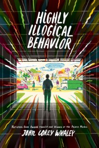"""Highly Illogical Behavior"" by John Corey Whaley"