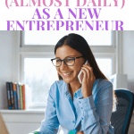 Here are 5 Questions I get (almost daily) as a New Entrepreneur