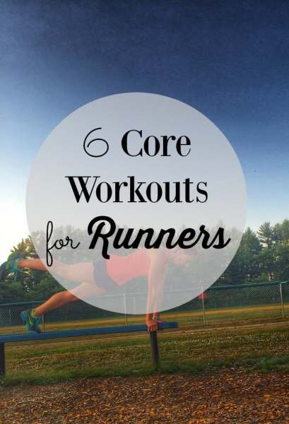 Strong runners need a strong core. Here's 6 core workouts for runners to keep you strong and injury free