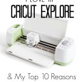 Top 10 Cricut Explore