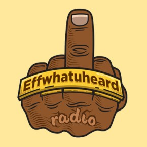 Effwhatuheard – Streaming vs Downloading, How Do You Get Your Music?