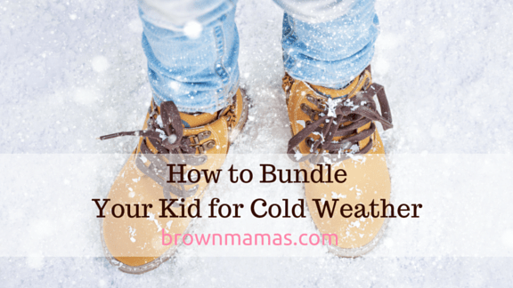 How to Bundle Our Brown Babies For Cold Weather