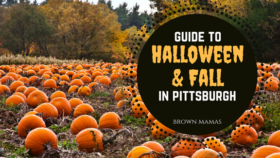 Brown Mamas' Guide to Halloween Activities in Pittsburgh