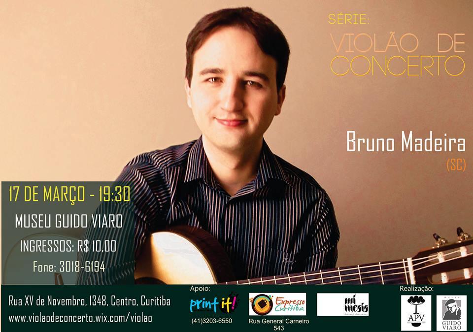 recital bruno madeira curitiba Recital   Bruno Madeira (Curitiba, 17/03)
