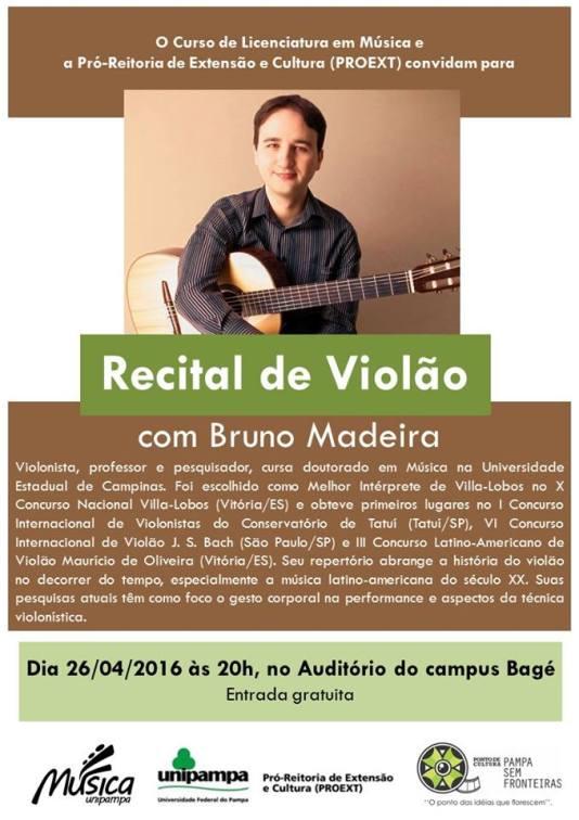 bagé recital Recital   Bruno Madeira (Bagé, 26/04/16)
