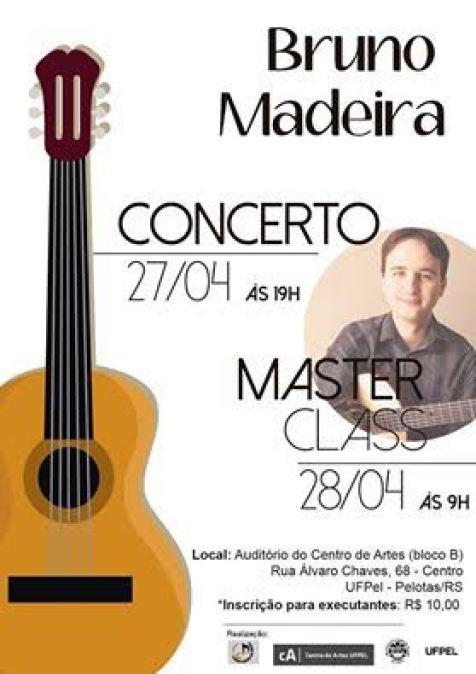 pelotas Recital e masterclass   Bruno Madeira (Pelotas/RS, 27 28/04/16)