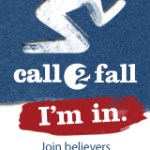 Will You & Your Church Answer the Call 2 Fall?