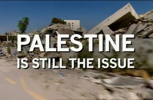 Palestine Is Still the Issue
