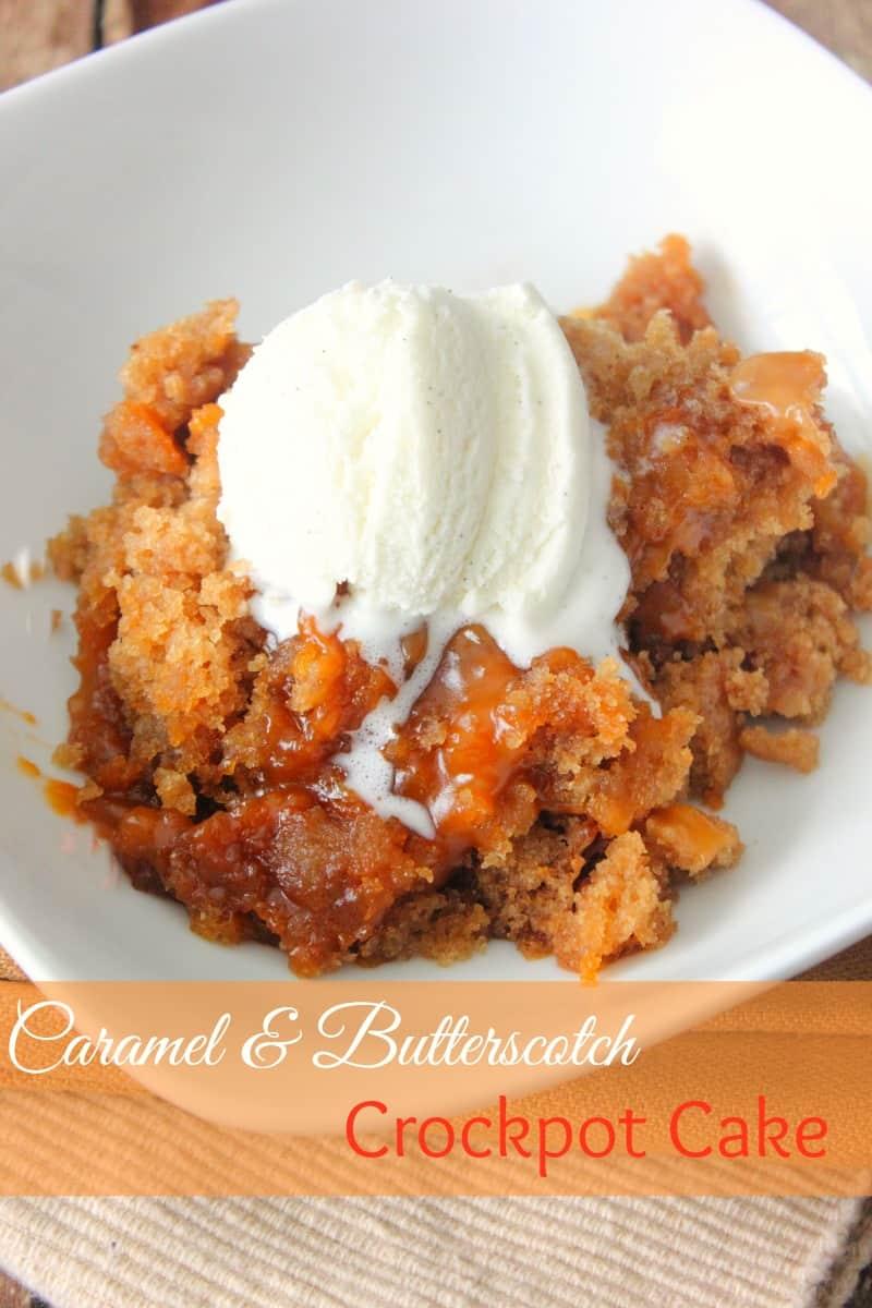 Caramel Buttersctoch Crockpot Cake