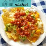 Super speedy, super easy healthier nachos