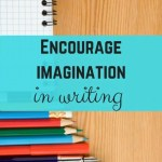 Ultimate tips to encourage imagination for kids to write