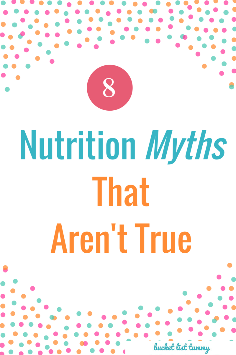 8 Common Food and Nutrition Myths