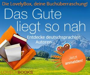 LovelyBox_ContentAd_300v4_DasGuteLiegtSoNah