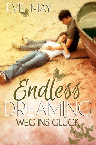 [Rezension] Endless Dreaming: Weg ins Glück