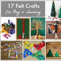 17 Felt Crafts for Play and Learning