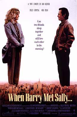"""When Harry met Sally"" and kept the boy meets girl theme alive."