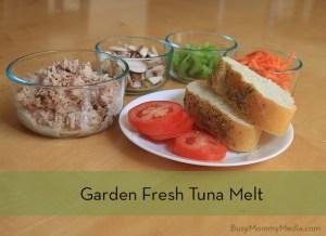 Easy School Night Meal – Garden Fresh Tuna Melts