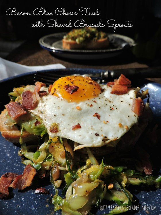 Bacon Blue Cheese Toast with Shaved Brussels Sprouts 2