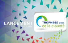 Participez aux Trophées de la e-santé 2016 !