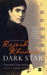 Dark Star, The Loneliness of Being Rajesh Khanna