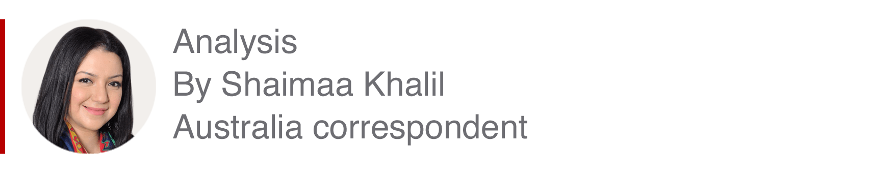 Analysis box by Shaimaa Khalil, Australia correspondent