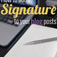 How to Add a Signature to Your Blog Posts: Tuesday Tutorials